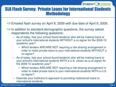 PPT - Student Lending Analytics Private Loans for International Students April 14, 2009 ...