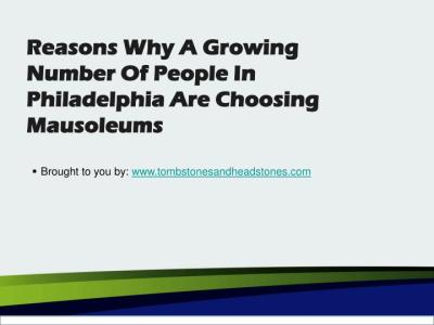 PPT - Reasons Why A Growing Number Of People In Philadelphia Are Choosing Mausoleums PowerPoint ...