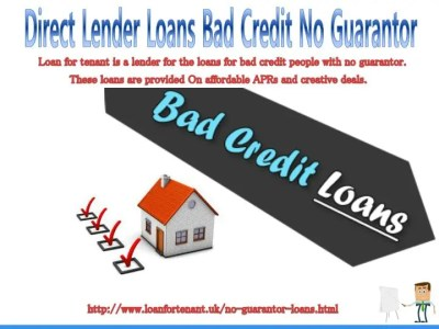 PPT - Get Guaranteed Offers on No Guarantor Loans For Bad ...