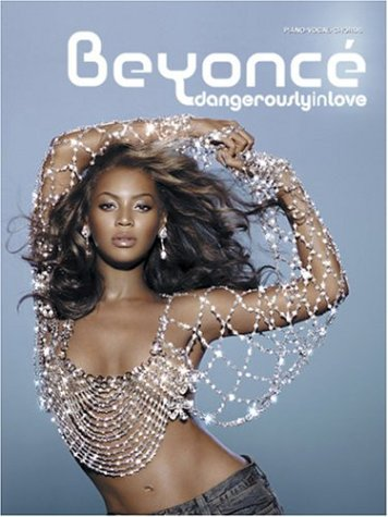 Beyonc    Dangerously in Love  Piano Vocal Chords by Beyonc     Knowles 1310021
