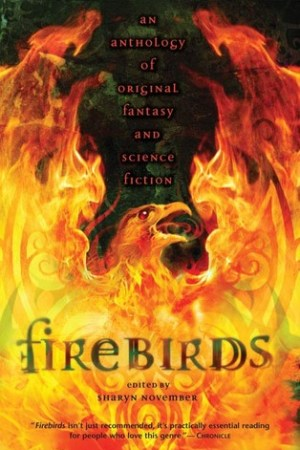 Firebirds: An Anthology of Original Fantasy and Science Fiction pdf books