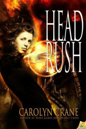 Head Rush (The Disillusionists, #3)
