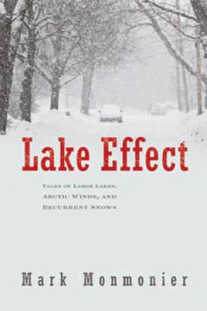 Lake Effect Tales of Large Lakes Arctic Winds and Recurrent Snows