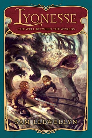 The Well Between The Worlds (Lyonesse, #1)