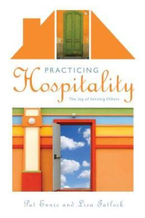 Practicing Hospitality: The Joy of Serving Others pdf books