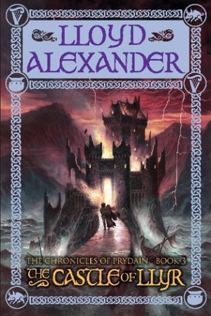 The Castle of Llyr The Chronicles of Prydain