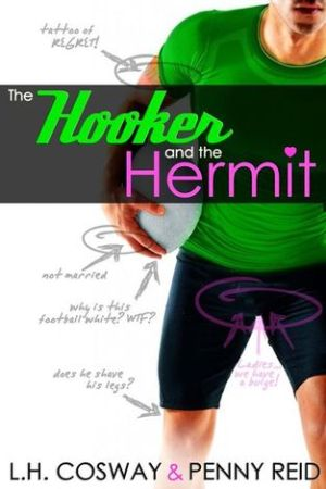 The Hooker and the Hermit (Rugby, #1) pdf books