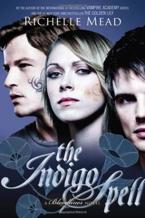 The Indigo Spell (Bloodlines, #3)