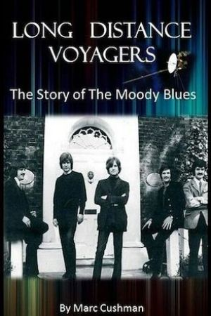 Long Distance Voyagers The Story of the Moody Blues
