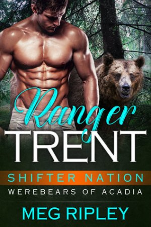 Ranger Trent Shifter Nation Werebears of Acadia
