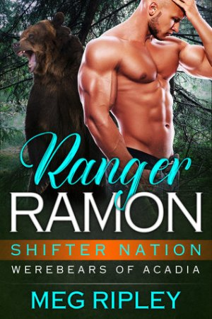 Ranger Ramon Shifter Nation Werebears of Acadia