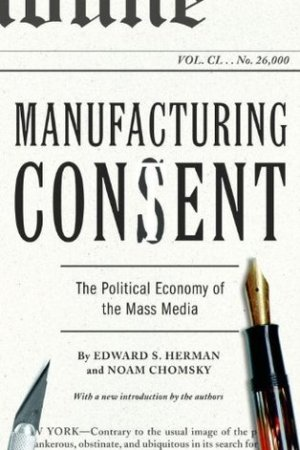 Manufacturing Consent: The Political Economy of the Mass Media pdf books
