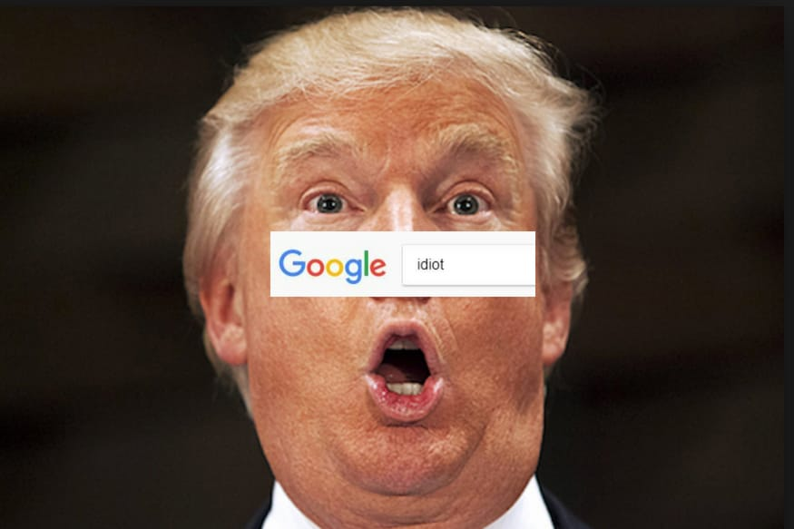 Donald Trump has Topped the Google Image Search Result For  Idiot     Donald Trump has Topped the Google Image Search Result For  Idiot    News18