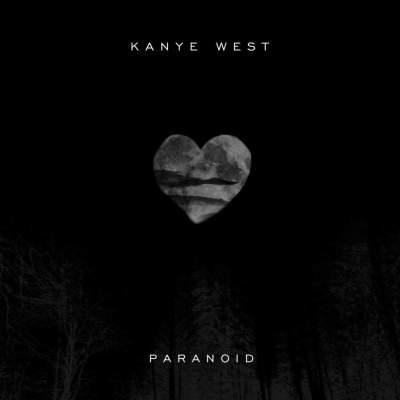 Kanye West – Paranoid Lyrics | Genius Lyrics