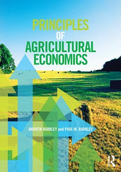 Principles of Agricultural Economics (Paperback) - Routledge