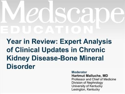 Year in Review: Expert Analysis of Clinical Updates in CKD-MBD (Transcript)