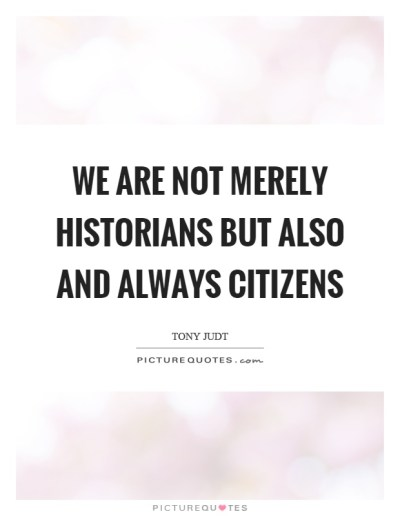 Historians Quotes   Historians Sayings   Historians Picture Quotes