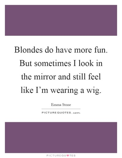 Wig Quotes | Wig Sayings | Wig Picture Quotes - Page 2