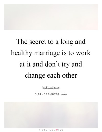 Long Marriage Quotes & Sayings | Long Marriage Picture Quotes