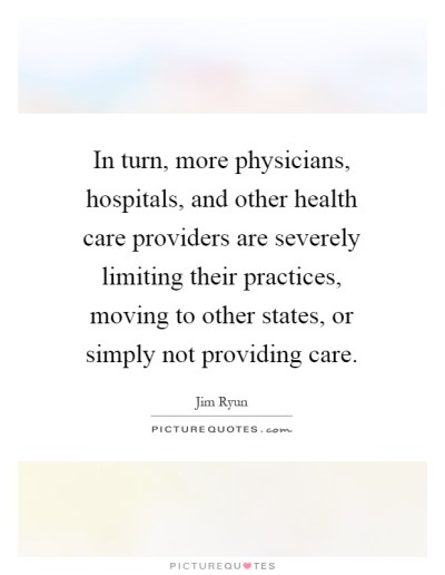 In turn, more physicians, hospitals, and other health care providers are severely limiting their ...
