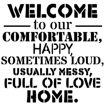 Welcome to Our Home | Stencils | Custom Stencils | Reusable Stencils | Ready to use | Get Ready ...