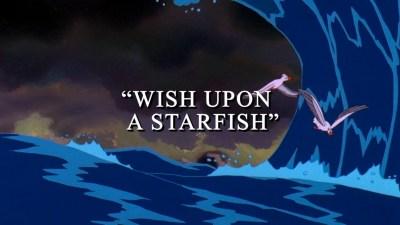 Wish Upon a Starfish - DisneyWiki