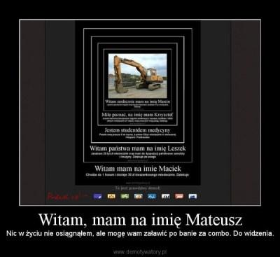 Witam, mam na imię Mateusz – Demotywatory.pl