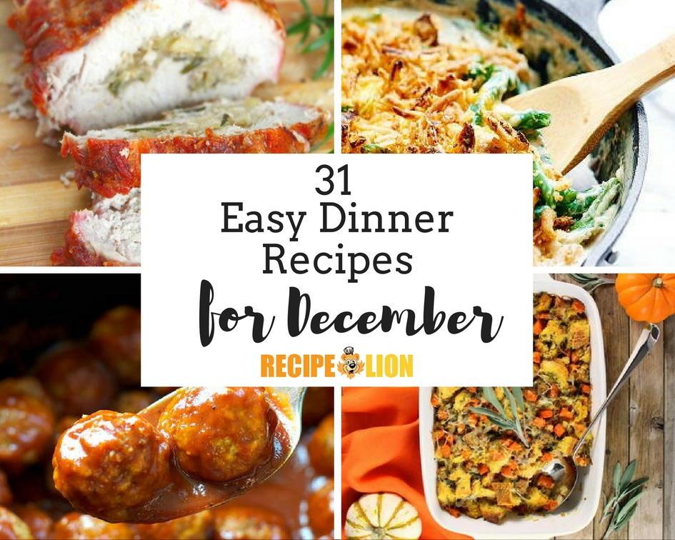 31 Easy Dinner Recipes for December   RecipeLion.com