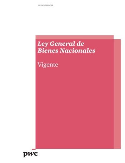 Ley General De Bienes Nacionales - prestamosbuoves