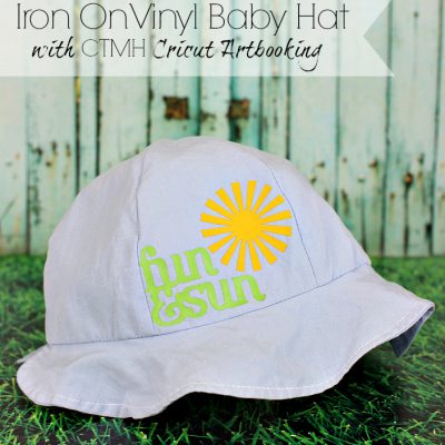 Iron On Vinyl Baby Hat with CTMH Cricut Artbooking