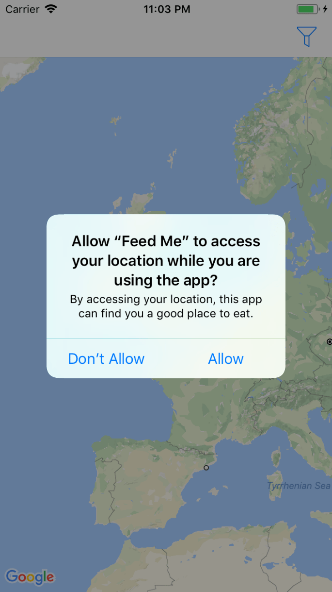 Google Maps iOS SDK Tutorial  Getting Started   Ray Wenderlich Build and run your app  once it loads you ll be prompted with an alert   asking for location permissions  Tap on Allow