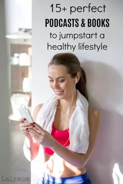 15+ Healthy Living Books & Podcasts to Fuel a Healthy ...