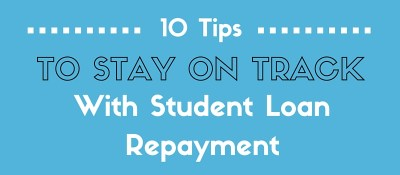 10 Tips to Stay on Track With Your Student Loan Repayment | LendEDU