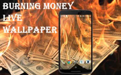 Burning Money Live Wallpaper - Android Apps on Google Play