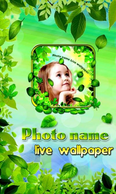 Photo Name Live Wallpaper - Android Apps on Google Play