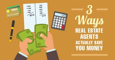 3 Ways Real Estate Agents Actually SAVE You Money During Your Home Sale