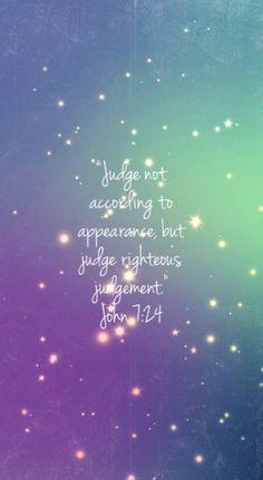 Wallpaper iphone 5. Bible verse John 7:24 #madeitmyself