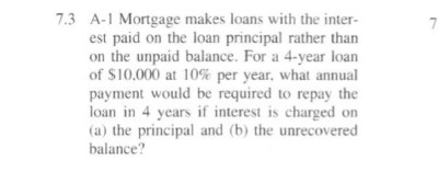 Solved: Mortgage Makes Loans With The Interest Paid On The...   Chegg.com