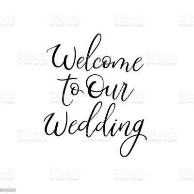 Welcome To Our Wedding Wedding Typography Templates Vector ...