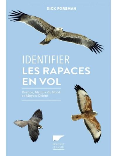 Identifier les Rapaces en Vol: Europe, Afrique du Nord et Moyen Orient [Flight Identification of ...