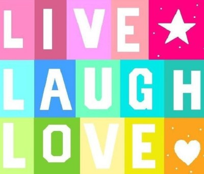 LiVe LaUgH LoVe | Life is about LiVinG, LaUgHiNg and LoViNg