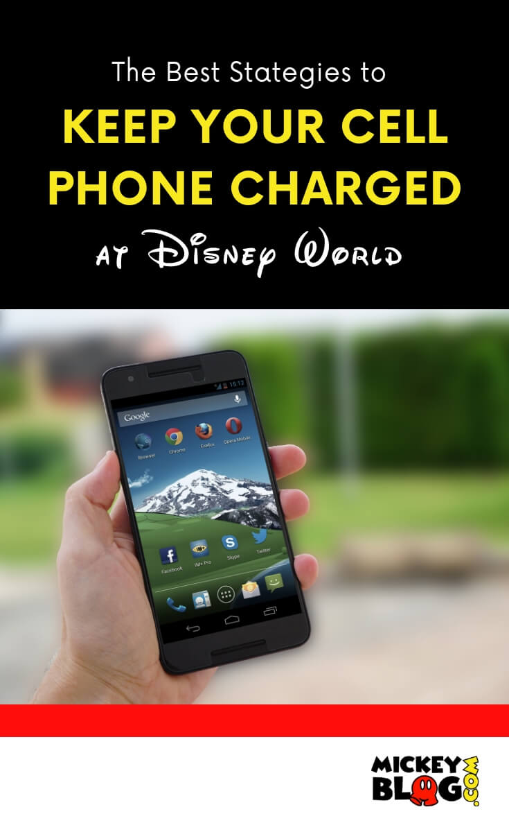 Best Strategies to Keep Your Phone Charged at Disney