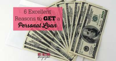 6 Excellent Reasons to Get a Personal Loan - Miss Millennia Magazine - Big Sister Advice for ...