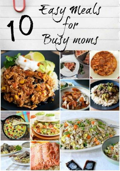 10 Easy Meals For Busy Moms - New South Charm