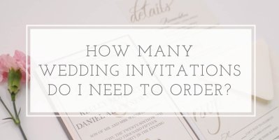 How Many Wedding Invitations Should I Order? | oh my ...