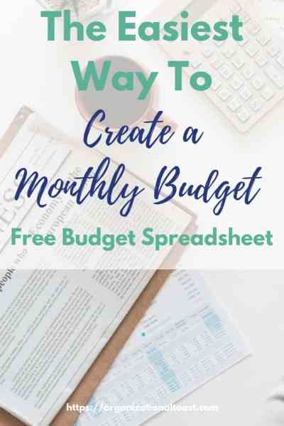 The Easiest Way To Make A Monthly Budget - Organizational Toast