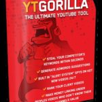 YT Gorilla Youtube Tool Video Marketing Software By Chris Fox Review – Best Ultimate Youtube Tool To Get 5.38 Million 100% FREE Organic Views On YouTube And 57,384 Leads on AutoPilot, 24/7 Automated Super Cheap Traffic Finder