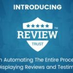 Review Trust Reviews Testimonials Software by Jimmy Kim Review – Best Automation Software Automatically Collect And Display Testimonials and Reviews on Your Sales Page, eCommerce Store, Website or Blog, Local Business Site And Leverage The Power of Social Proof To Double Your Sales