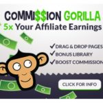 Commission Gorilla V2 Software by Simon Hodgkinson Promote Labs Inc Review – Best Affiliate Promotion Page Builder To Boost Your Commissions Up to 5X More, Combined With A Bonus Management System And An in-Depth Reporting and Analytics Engine And 100% Newbie Proof