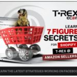 T-REXecom MEGA Store Package The Most Complete Done For You E-Commerce Solution by Greg Writer Review – Best A Done-For-You Learn 7 Figure Secrets For Shopify, Traffic Strategies For Any Site And E-Commerce Packages Includes Website Hand Built, All Pro Apps, Printex Drop Shipping Account (Lifetime), Training, Support And More